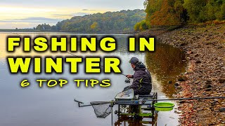 FISHING in WINTER 6 TOP TIPS