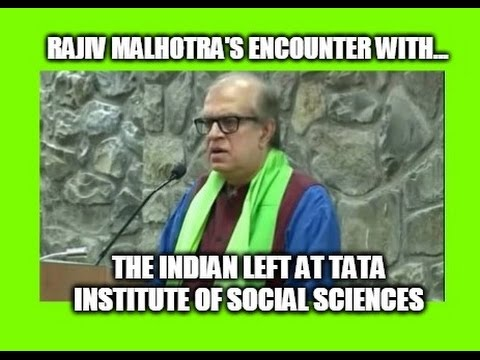 Rajiv Malhotra's Encounter With The Indian Left at Tata Institute of Social Sciences