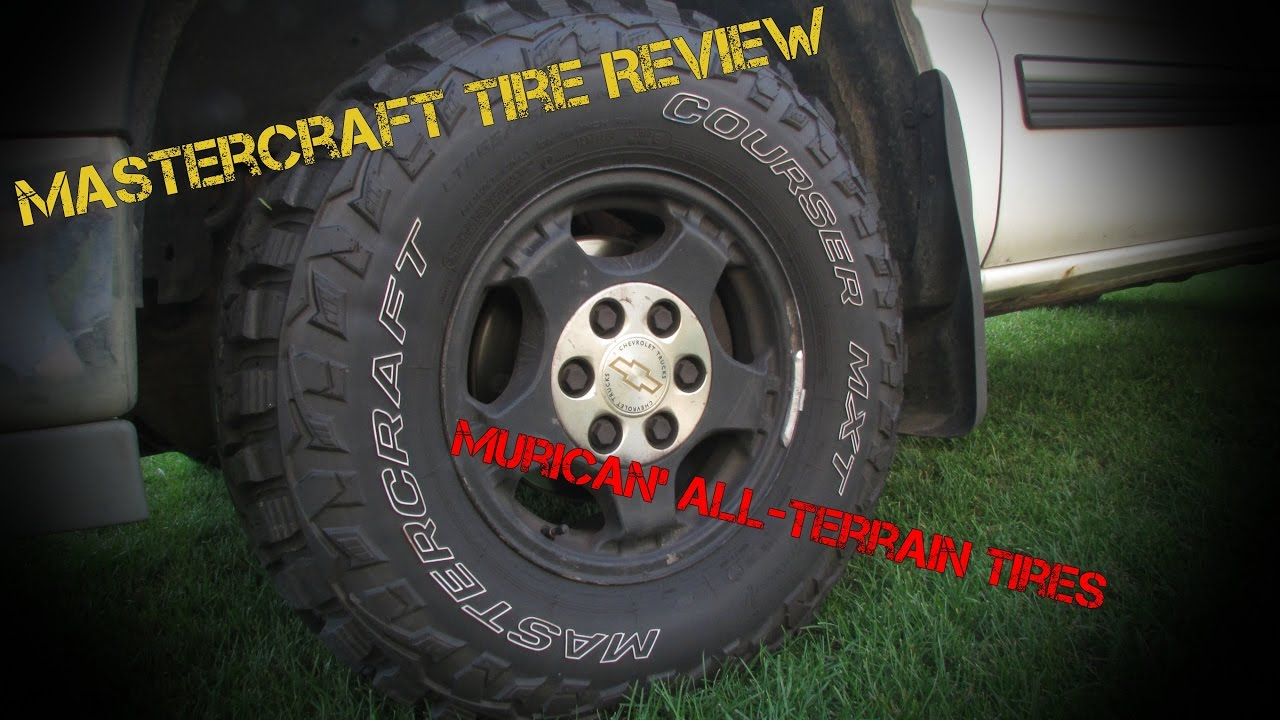 Master Craft Tires Review Demo New Tires For Andrew S Dd