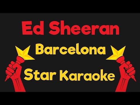 Ed Sheeran - Barcelona Acoustic (Karaoke Instrumental)
