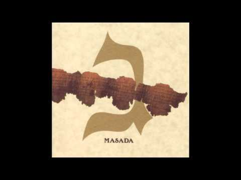 John Zorn's Masada - Ravayah