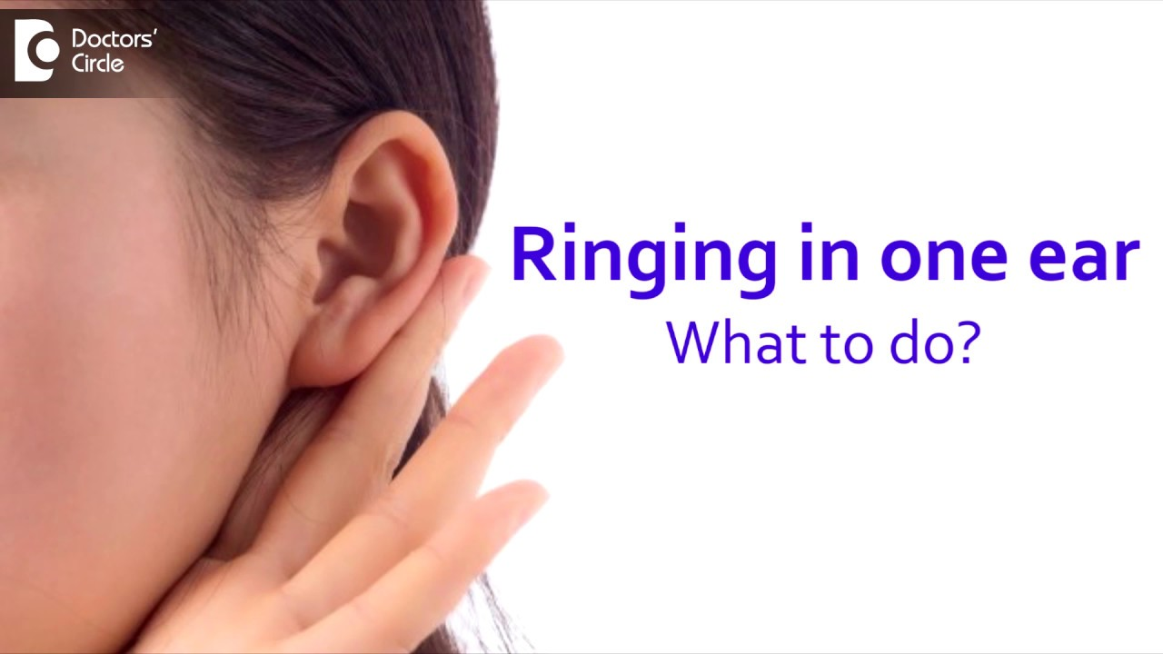Download How do I get rid of the ringing in one ear only? - Dr.Harihara Murthy
