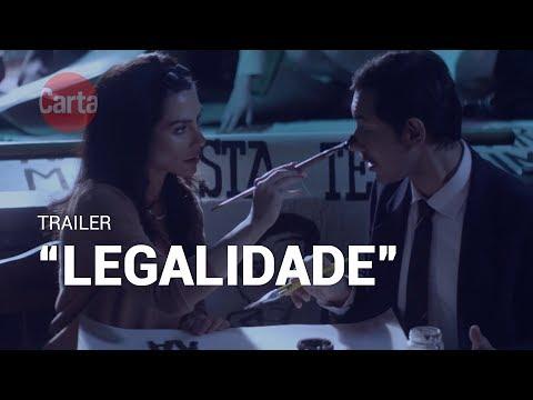 "Trailer ""Legalidade"", de Zeca Brito    #CineCarta"