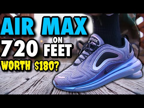Nike Air Max 720 On Feet Review