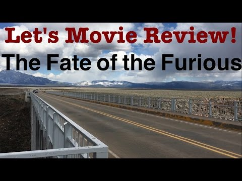 Let's Movie Review! - The Fate of the Furious