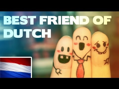 Best friends of Dutch people?