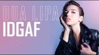 Download lagu Dua Lipa IDGAF Chords & Lyrics & Tabs   Piano, Guitar, ukulele