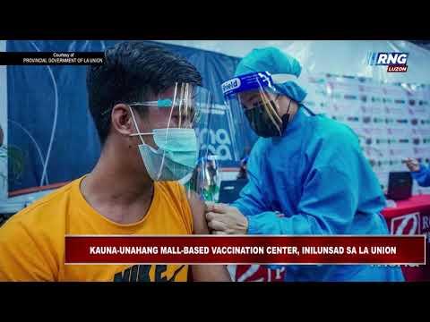 Kauna-unahang Mall-based Vaccination Center, inilunsad sa La Union