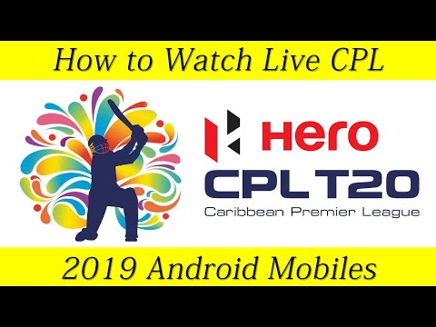 How To Watch Live CPL 2019 On Mobiles Free | CPL 2019 Live