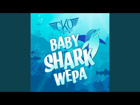 Baby Shark (Cumbia Wepa)