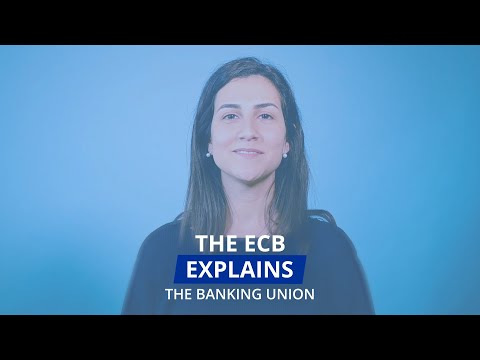The ECB Explains: the banking union