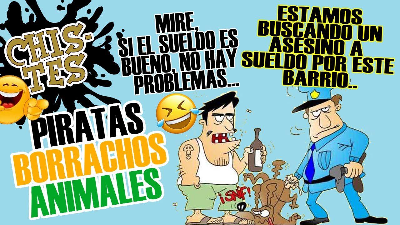 CHISTES DE PIRATAS, BORRACHOS Y ANIMALES