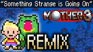 Something Strange is Going On (remastered) - MOTHER 3