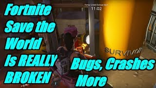 Bugs, Crashes, No Sound,No Rewards & Console Lag | Fortnite Save the World Is REALLY BROKEN