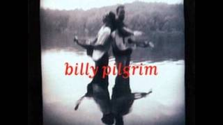 Billy Pilgrim - Hurricane Season