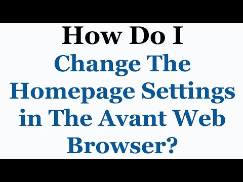 Avant Browser Tutorial - How To Change The Homepage Settings