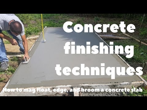 Concrete Finishing Techniques - How to Mag Float, Edge, and Broom a concrete slab