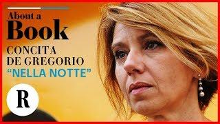 """About A Book, """"nella Notte"""": Concita De Gregorio Racconta Il Gioco Del Potere"""