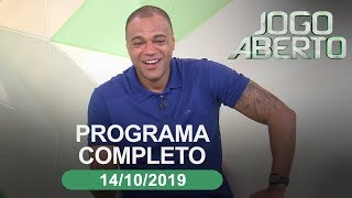 Jogo Aberto - 14/10/2019 - Programa completo