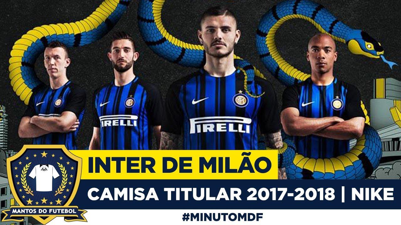 Camisa Da Inter De Mil U00e3o 2017 2018 Nike Home YouTube