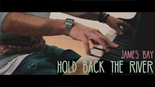 """Hold Back The River"" - James Bay (Grand Piano Cover) - Costantino Carrara"