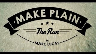 Make Plain - The Run
