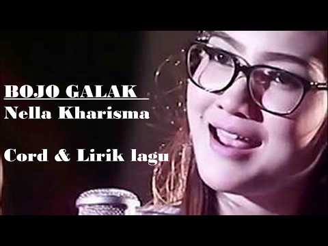 Bojo galak - Nella Kharisma [Chord & Lirik]