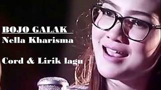 Bojo Galak   Nella Kharisma [chord & Lirik]