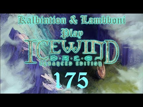 Bypassing Problems - Ep175 - Icewind Dale: Enhanced Edition |