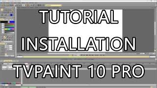 Tutorial Installation TVPaint 10 Pro