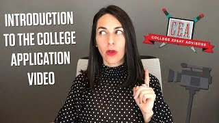 Introduction to the College Application Video: What is it?   CEA
