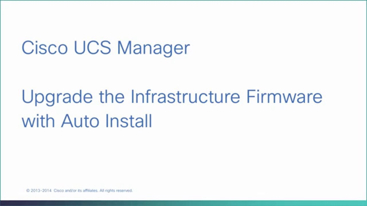 Cisco UCS Manager 3 1 - Auto Install Infrastructure Firmware Upgrade
