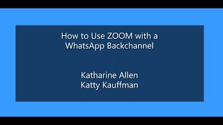 How to Use ZOOM with a Whatsapp Backchannel for RSI