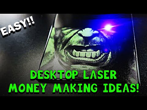 How To Make Money With A Desktop Laser!