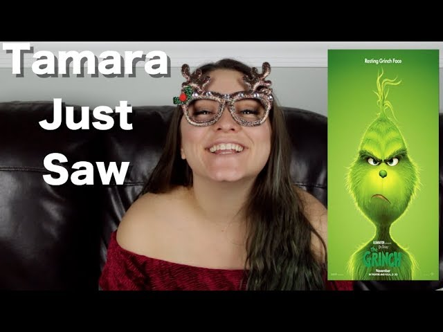 the-grinch-tamara-just-saw