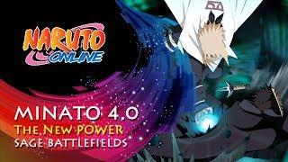 Naruto Online 4.0 - Minato: the New Power | Sage Battlefields