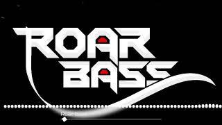 Tum toh dhookebaaz | तुम तो धोकेबाज | remix | Roar bass