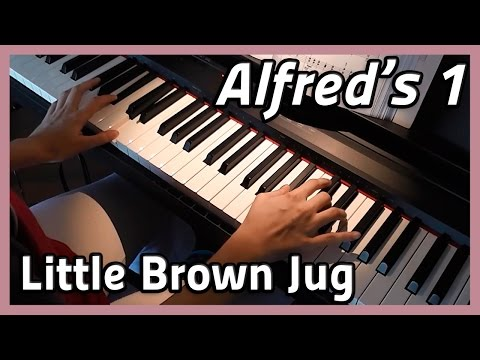 ♪ Little Brown Jug ♪ Piano | Alfred's 1