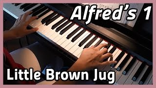 ♪ Little Brown Jug ♪ on piano - Alfred