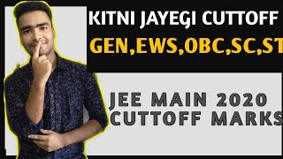 JEE Main 2020 cutoff Marks Category wise | Minimum Marks for Clear cuttoff of Main