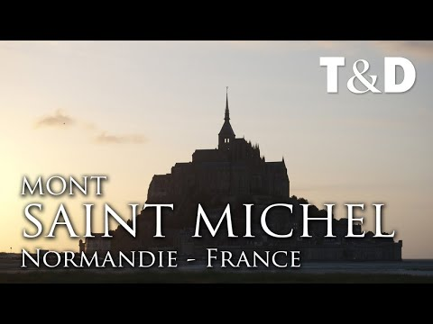 Mont Saint Michel Full Guide - Normandy, France - Travel & DIscover