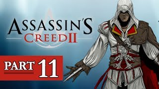 Assassin's Creed 2 Walkthrough Part 11 (AC2 Let's Play Gameplay)