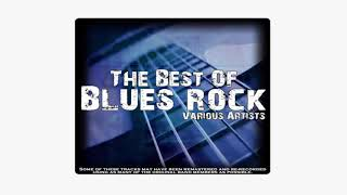 The Best Of Blues Rock Various Artists 2019