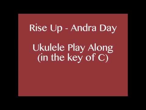 Rise Up Andra Day - Ukulele Play along.