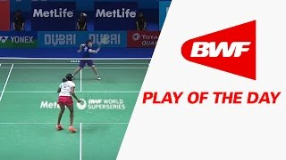 Play Of The Day | Badminton Day 1 - Dubai World Superseries Finals 2016 thumbnail