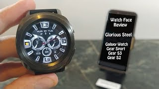 Watch Face Review : Glorious Steel Samsung Gear S3 Galaxy Watch Gear Sport