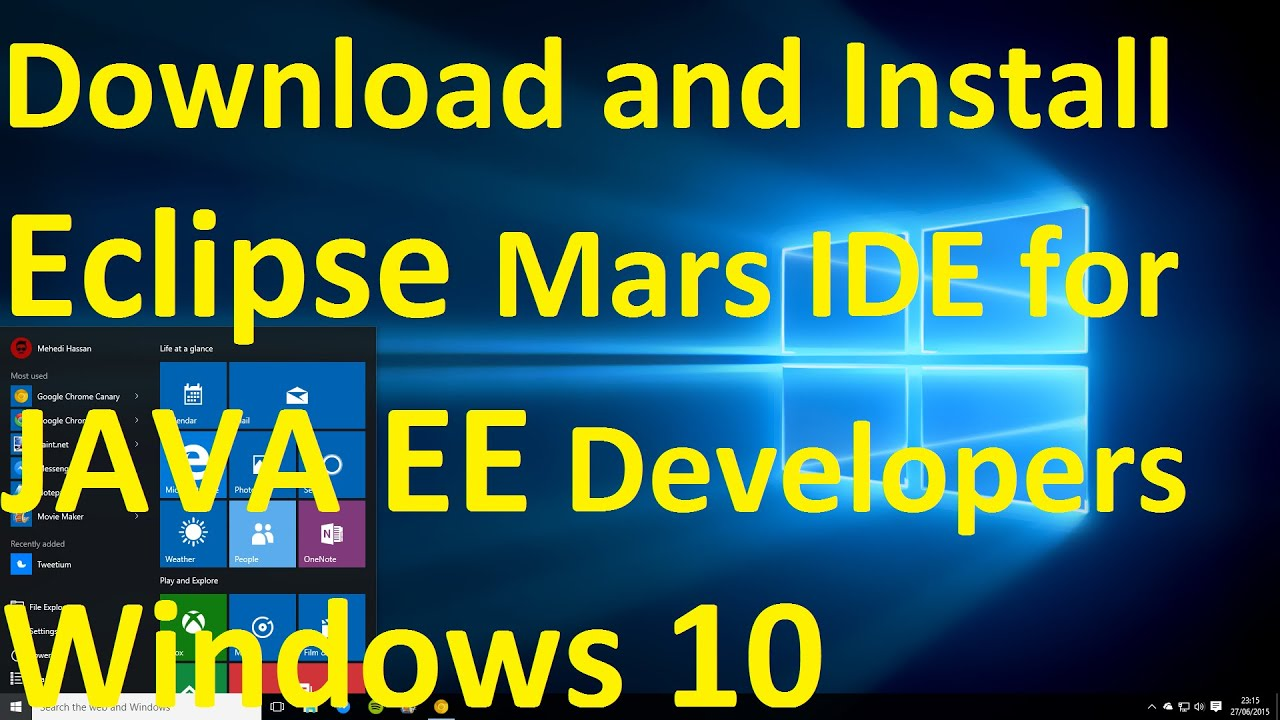 How to Download and Install Eclipse Mars IDE for JAVA EE Developers on  Windows 10
