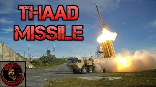 What Is The THAAD Missile Weapon System?