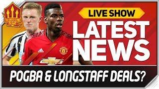 Pogba New Contract? Longstaff Deal Close! Man Utd Transfer News