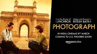 Photograph - Official Trailer | Nawazuddin Siddiqui, Sanya Malhotra | Ritesh Batra | 15 March 2019